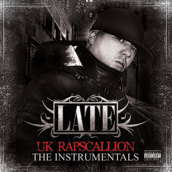 Late - UK Rapscallion (The Instrumentals)