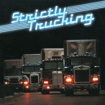 Various Artists - Strictly Trucking