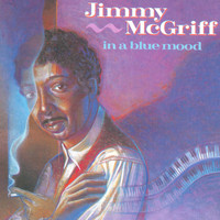 Jimmy McGriff - In A Blue Mood