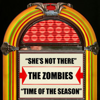 The Zombies - She's Not There / Time Of The Season