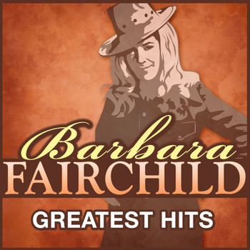 Barbara Fairchild - Greatest Hits