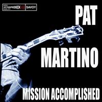 Pat Martino - Mission Accomplished