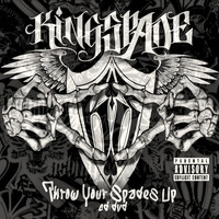 Kingspade - Throw Your Spades Up