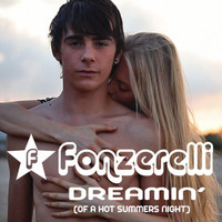 Fonzerelli - Dreamin' (Of A Hot Summers Night) (e-Single)
