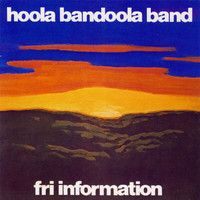 Hoola Bandoola Band - Fri information
