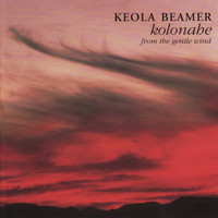 Keola Beamer - Kolonahe - From the Gentle Wind