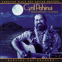 Cyril Pahinui - Night Moon - Pō Mahina