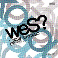 WES - I Miss Chicago - EP