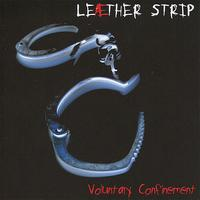 Leæther Strip - Voluntary Confinement