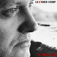 Leaether Strip - It's Who I Am - Maxi EP