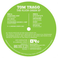 Tom Trago - The Fluor Green EP