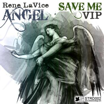Rene LaVice - Angel / Save Me VIP