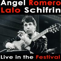 Angel Romero - Angel Romero plays Lalo Schifrin Live in the Festival