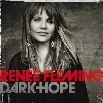 Renée Fleming - Dark Hope (Digital  Album)