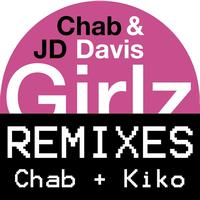 Chab & Jd Davis - Girlz (Remixes)