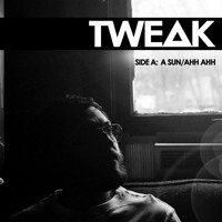 Tweak Bird - A Sun/Ahh Ahh