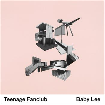 Teenage Fanclub - Baby Lee