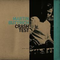 Martin Buttrich - Crash Test