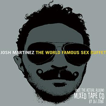 Josh Martinez - Finger Foods: Sex Buffet (Explicit)