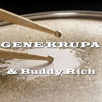 Gene Krupa & Buddy Rich - & Buddy Rich