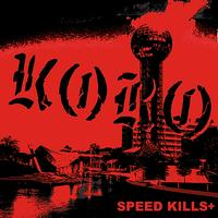 Koro - Speed Kills Plus
