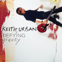 Keith Urban - Defying Gravity