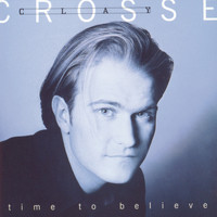 Clay Crosse - Time To Believe