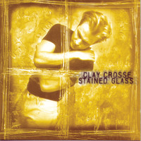 Clay Crosse - Stained Glass