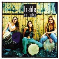 Treble - No Trouble