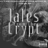 Devlin - Tales from the Crypt