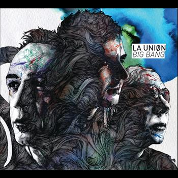 La Unión - Big Bang