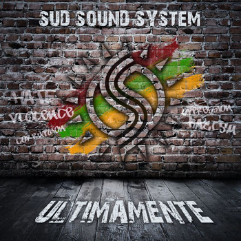 Sud Sound System - Ultimamente