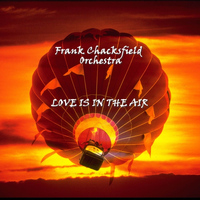 Frank Chacksfield - Love Is In The Air
