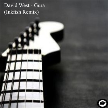 David West - Gura (Inkfish Remix)