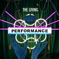 Performance - The Living