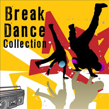 Various Artists - Break Dance Collection