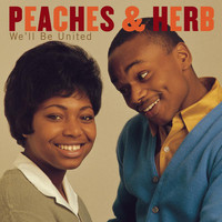 Peaches & Herb - We'll Be United
