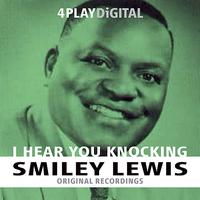 Smiley Lewis - I Hear You Knocking - 4 Track EP