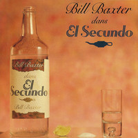Bill Baxter - El Secundo