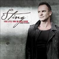 Sting - Every Little Thing She Does is Magic (London '10 Version) (London '10 Version)