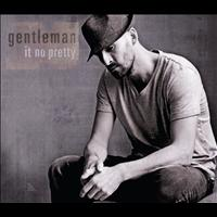 Gentleman - It No Pretty (Nightwater Remix)