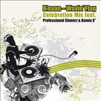 K'Naan - Wavin' Flag (Celebration Mix Feat. Professional Sinnerz & Komis X)