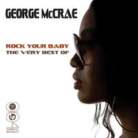 George McCrae - Rock Your Baby - The Very Best Of