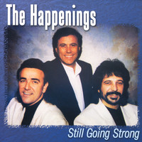 The Happenings - Still Going Strong