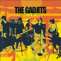 The Gadjits - Today Is My Day