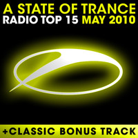 Armin van Buuren ASOT Radio Top 20 - A State Of Trance Radio Top 15 - May 2010