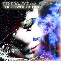 DT8 Project Feat. Shena - The Power Of One