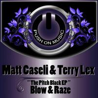 Matt Caseli, Terry Lex - The Pitch Black EP