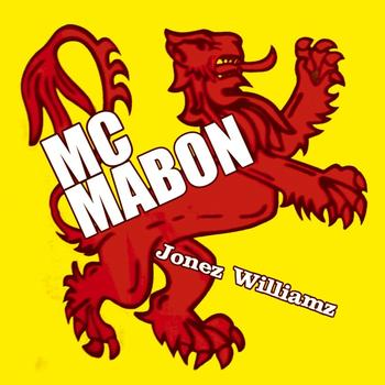 MC Mabon - Jonez Williamz