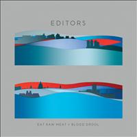Editors - Eat Raw Meat = Blood Drool (Explicit)